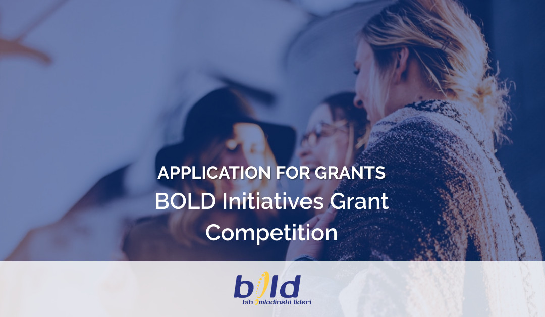 BOLD Initiatives Grant Competition